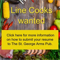 St. George Arms Pub LINE COOKS wanted