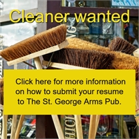 St. George Arms Pub CLEANER wanted